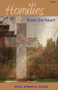 Homilies from the Heart - Year A