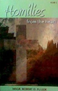 Homilies from the Heart - Year C